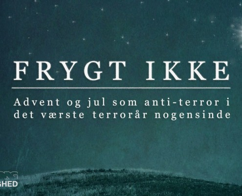 – advent og jul som anti-terror i det værste terrorår nogensinde