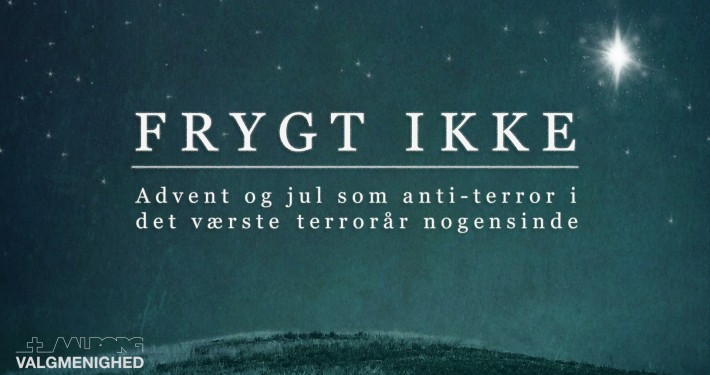 – advent og jul som anti-terror i det værste terrorår nogensinde